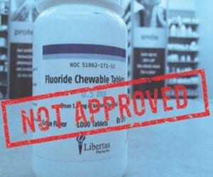 fluoride supplements not approved